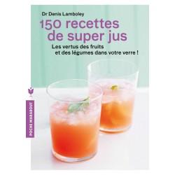 150 recettes de super-jus klessentiel.com